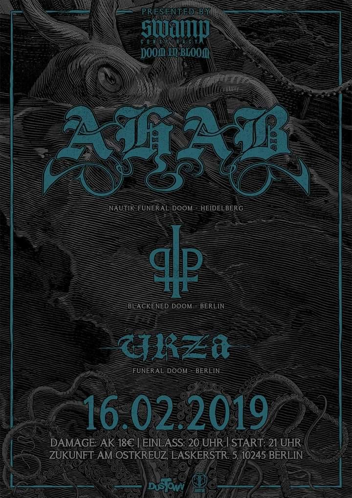 AHAB • Praise The Plague • Urza | presented by Swamp & DiB